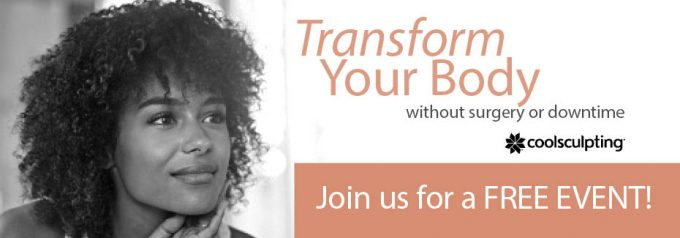 Transform your body without surgery or downtime. Join us for a free event to learn more.
